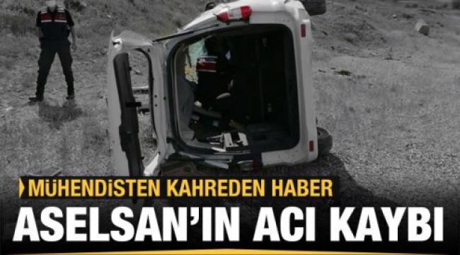 Kahreden kaza! Aselsan mühendisi hayatını kaybetti