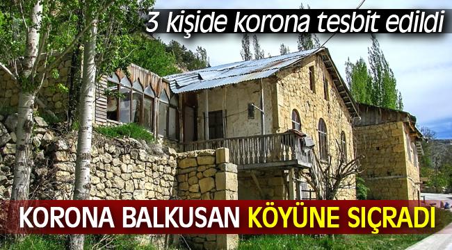 Balkusan Köyünde 3 kişide korona tespit edildi