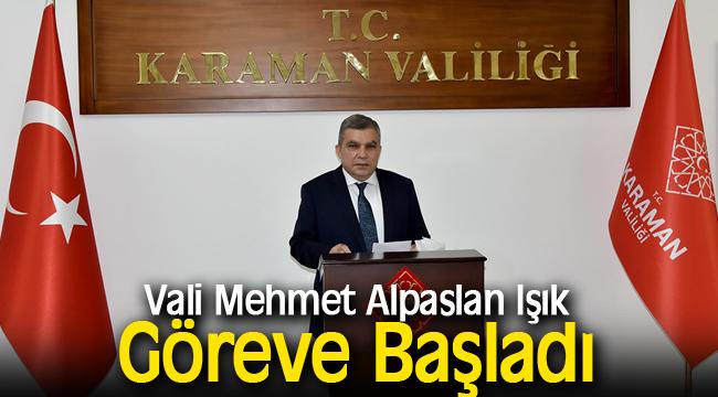 Vali Mehmet Alpaslan Işık Göreve Başladı