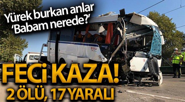 Bursa'da işçi midibüsü kaza yaptı: 2 ölü, 17 yaralı