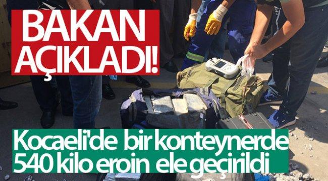 Kocaeli'de bir konteynerde 540 kilo eroin ele geçirildi