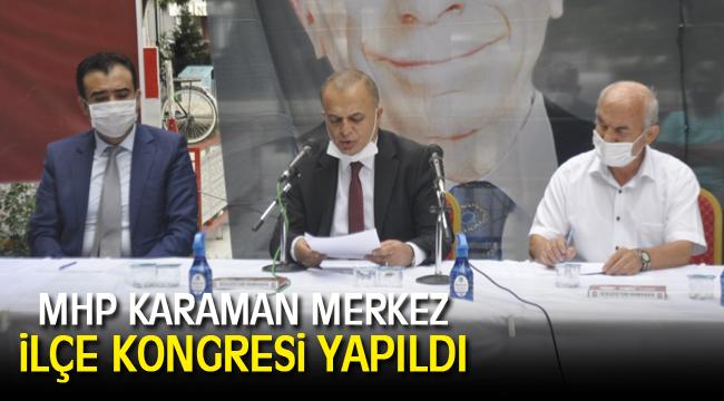 MHP Karaman Merkez ilçe kongresi yapıldı