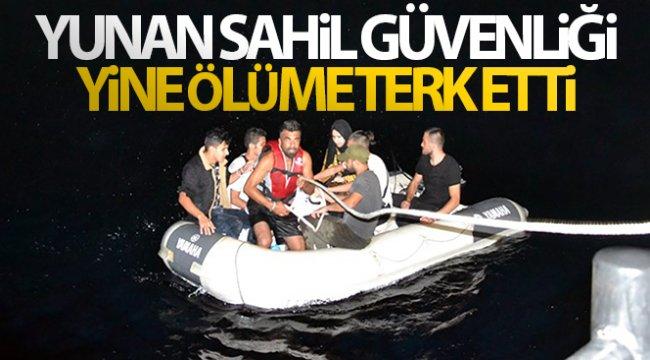 Yunan sahil güvenliği yine ölüme terk etti!