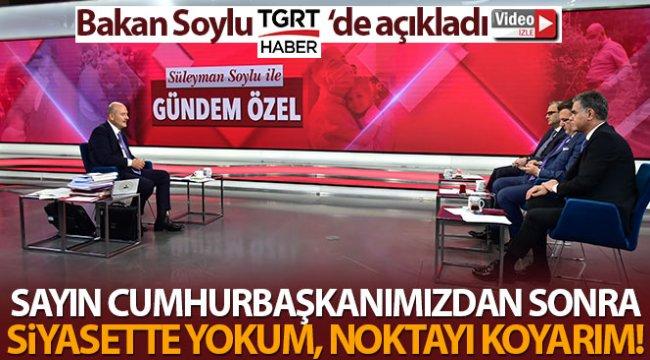 Bakan Soylu: 'Benden sonraki bilsinler ki bu adam Tayyip Erdoğan'la çalıştı bitirdi defteri kapattı'
