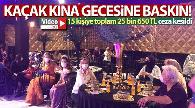 Bursa'da kaçak kına gecesine baskın!