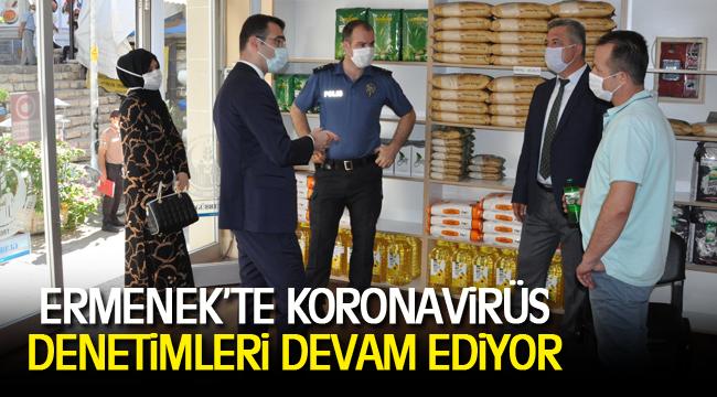 ERMENEK'TE KORONAVİRÜS DENETİMLERİ DEVAM EDİYOR
