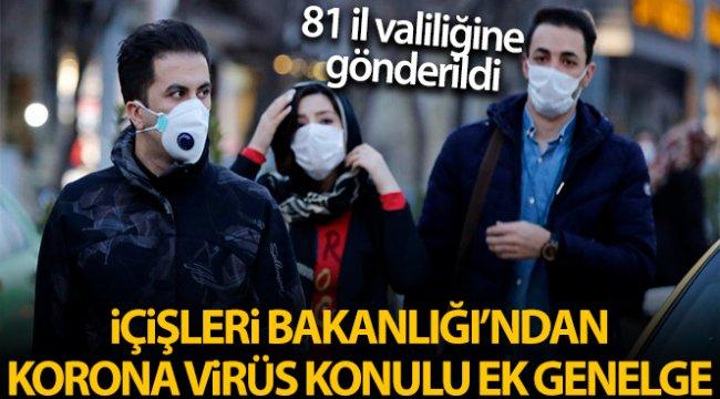 İçişleri Bakanlığı'ndan 81 İl Valiliğine 'Koronavirüs Tedbirleri' konulu ek genelge