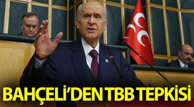 """MHP Genel Başkanı Bahçeli'den TTB tepkisi: """"Bu nedenle Türk Tabipleri Birliği kapatılsın diyorum"""""""