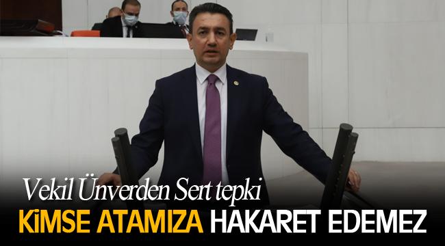 KİMSE ATAMIZA HAKARET EDEMEZ