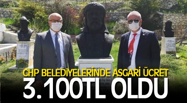 CHP BELEDİYELERİNDE ASGARİ ÜCRET 3.100 TL OLDU