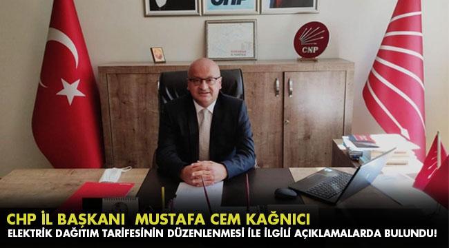 CHP Karaman İl Başkanı Mustafa Cem Kağnıcı, Elektrik Dağıtım Tarifesinin Düzenlenmesi ile ilgili açıklamalarda bulundu.