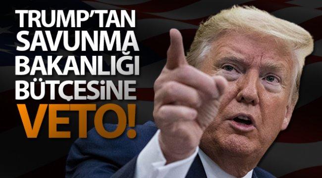 Trump, ABD Savunma Bakanlığı bütçesini veto etti