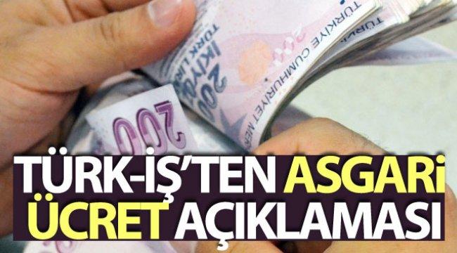 Türk-İş Genel Başkanı Atalay: 'Asgari ücretle ilgili 3 bin liranın altında bir teklif getirilmemelidir'