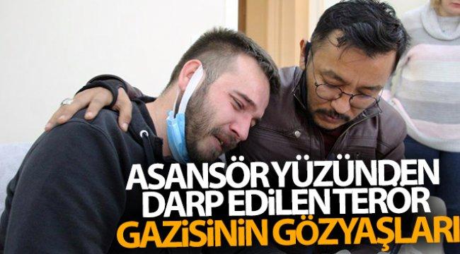 Antalya'da asansör yüzünden darp edilen terör gazisinin gözyaşları