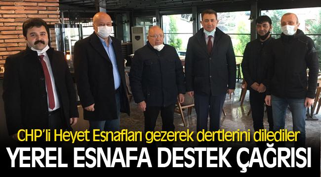 CHP'DEN YEREL ESNAFA DESTEK ÇAĞRISI
