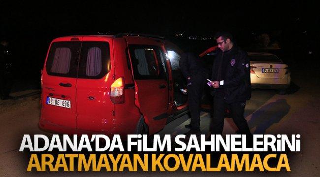 Gece yarısı Adana'da film sahnelerini aratmayan kovalamaca