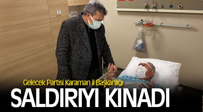 Gelecek Partisi İl Başkanlığı Saldırıyı Kınadı.