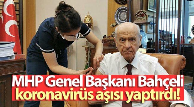MHP Genel Başkanı Bahçeli, koronavirüs aşısı yaptırdı