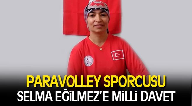 PARAVOLLEY SPORCUSU SELMA EĞİLMEZ'E MİLLİ DAVET