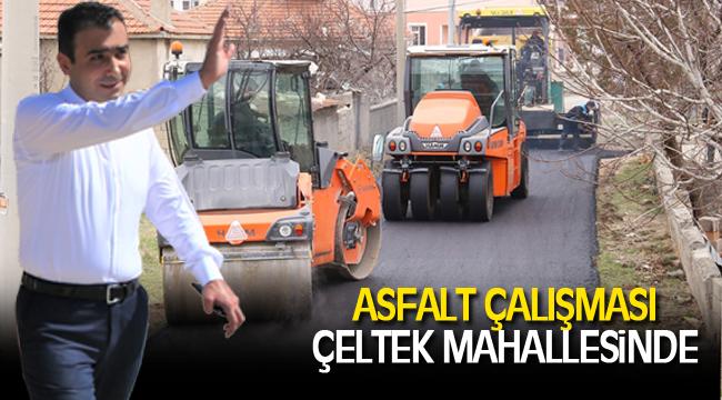 ASFALT ÇALIŞMASI ÇELTEK MAHALLESİNDE
