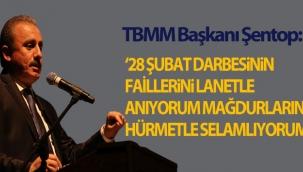 """TBMM Başkanı Şentop: """"28 Şubat darbesinin faillerini lanetle anıyorum, mağdurlarını hürmetle selamlıyorum"""""""
