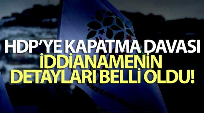 Yargıtay'ın HDP iddianamesinden: 'HDP'nin temelli kapatılması hukuksal bir zorunluluktur'