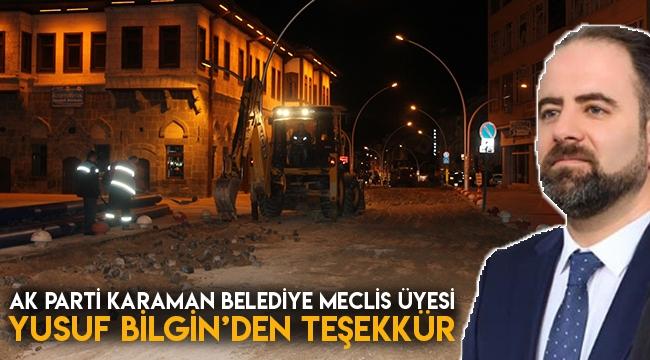 AK PARTİ Karaman Belediye Meclis Üyesi Yusuf bilginden Teşekkür