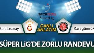 Galatasaray - Fatih Karagümrük Canlı Anlatım