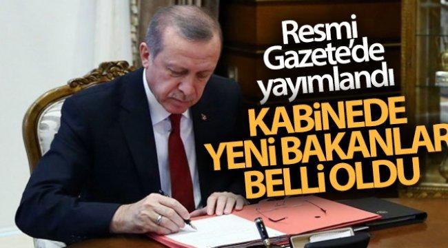 Resmi Gazete'de yayımlandı! Kabine değişikliği açıklandı
