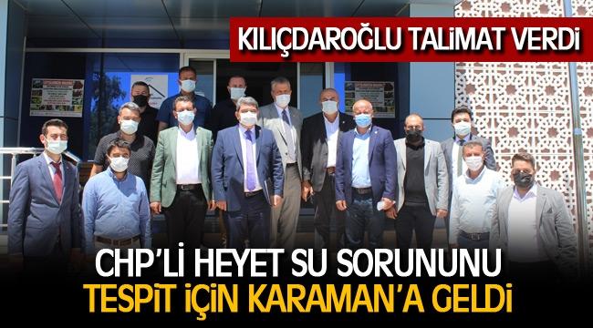 CHP'Lİ HEYET SU SORUNUNU TESPİT İÇİN KARAMAN'A GELDİ