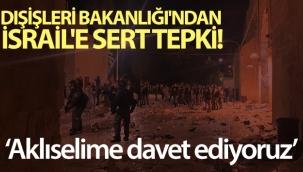 Dışişleri Bakanlığı: 'Saldırıları şiddetle kınıyoruz'