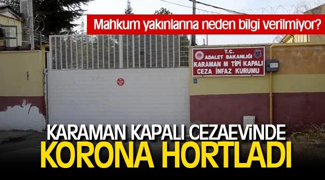 KAPALI CEZAEVİNDE KORONAVİRÜS HORTLADI