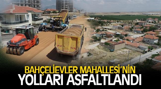 BAHÇELİEVLER MAHALLESİ'NİN YOLLARI ASFALTLANDI