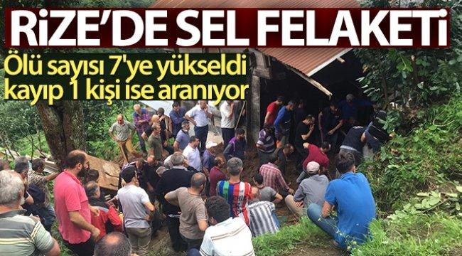 Rize'de seldeki ölü sayısı 7'ye yükseldi, kayıp 1 kişi ise aranıyor