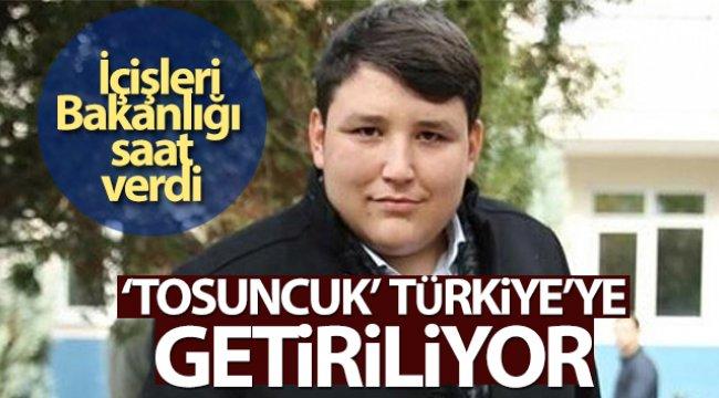 'Tosuncuk' lakaplı Mehmet Aydın Türkiye'ye getiriliyor