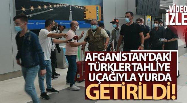 Afganistan'daki Türkler tahliye uçağıyla yurda getirildi