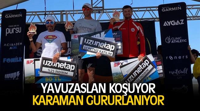 YAVUZASLAN KOŞUYOR, KARAMAN GURURLANIYOR