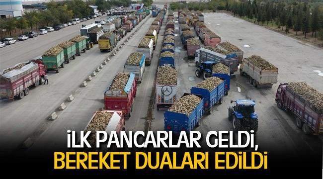 İLK PANCARLAR GELDİ, BEREKET DUALARI EDİLDİ