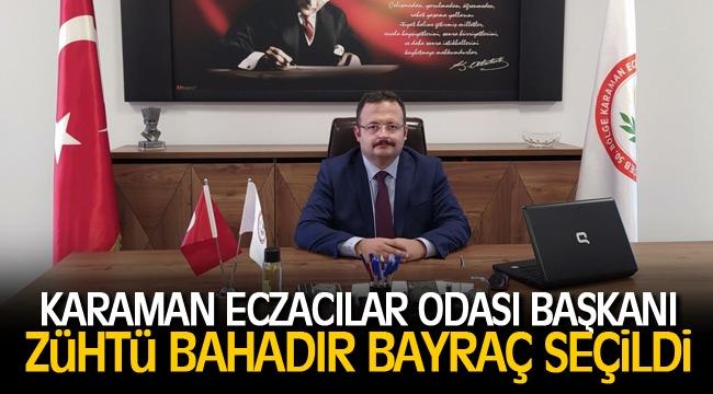 Karaman Eczacılar odası başkanlığına zühtü Bahadır Bayraç seçildi