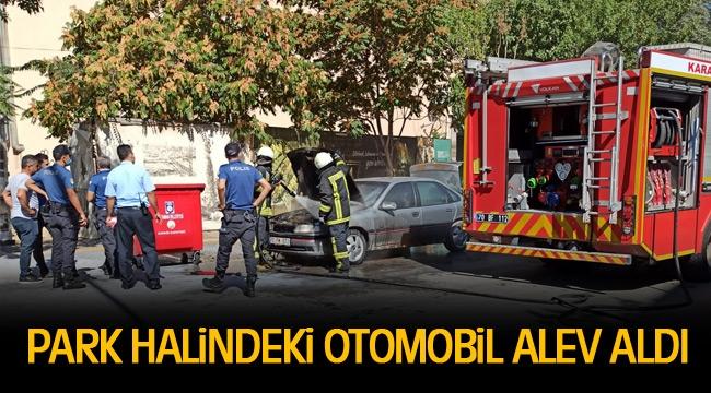 OTOMOBİL PARK HAHİNDE ALEV ALDI