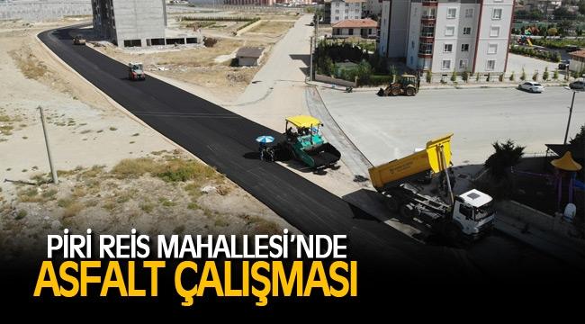 PİRİ REİS MAHALLESİ'NDE ASFALT ÇALIŞMASI