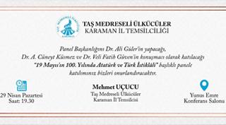 ''19 Mayıs'ın 100 yılında Atatürk ve Türk İstiklâli'' paneli