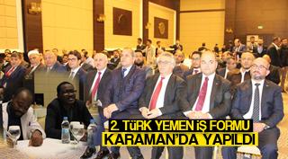 2. Türk-Yemen İş Formu Karaman'da yapıldı