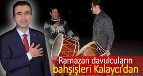 Başkan Kalaycı Ramazan Davulcularına sahip çıktı
