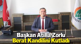BAŞKAN ZORLU BERAT KANDİLİNİ KUTLADI