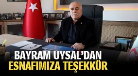 BAYRAM UYSAL'DAN ESNAFIMIZA TEŞEKKÜR