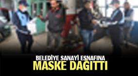BELEDİYE SANAYİ ESNAFINA MASKE DAĞITTI
