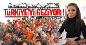 Ermenekli yazar Türkiye'yi geziyor !