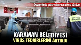KARAMAN BELEDİYESİ VİRÜS TEDBİRLERİNİ ARTIRDI