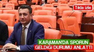 KARAMAN'DA SPORUN GELDİĞİ DURUMU ANLATTI
